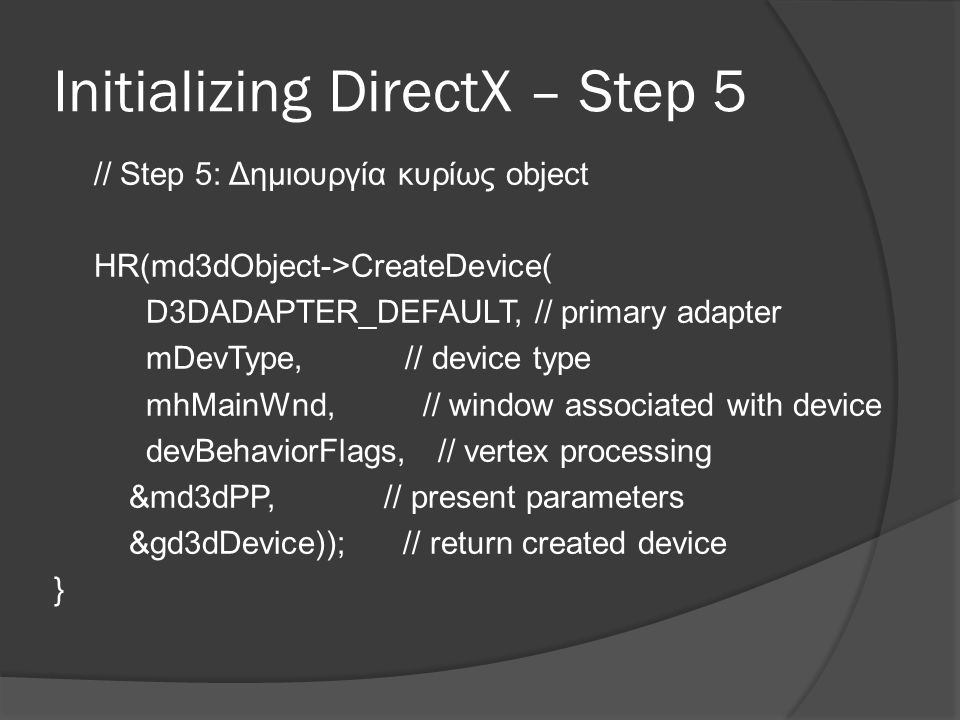 Initializing DirectX – Step 5
