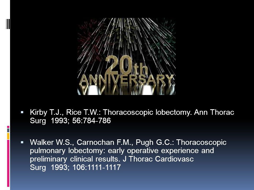 Kirby T. J. , Rice T. W. : Thoracoscopic lobectomy