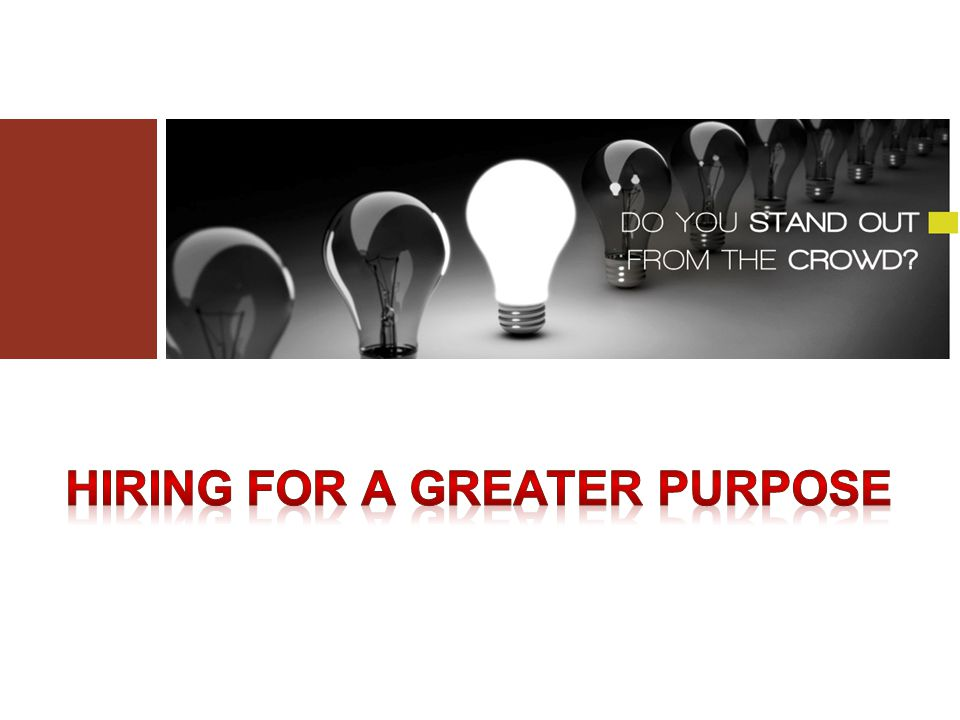 Hiring for a greater purpose