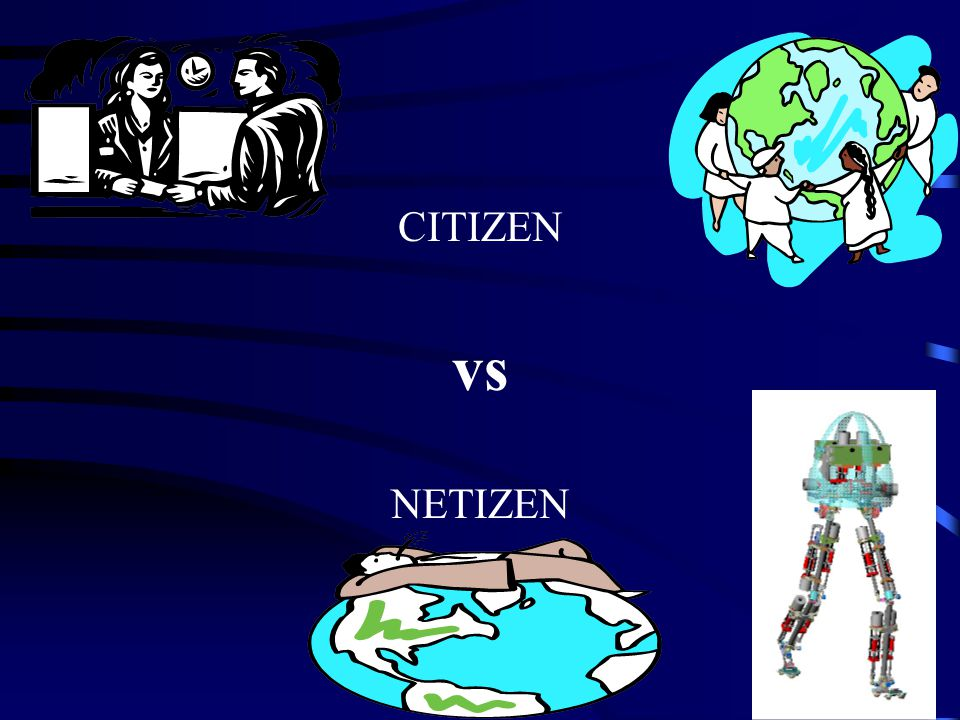 CITIZEN vs NETIZEN