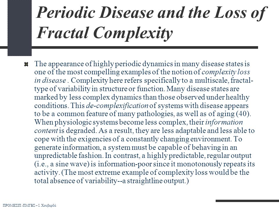 Periodic Disease and the Loss of Fractal Complexity