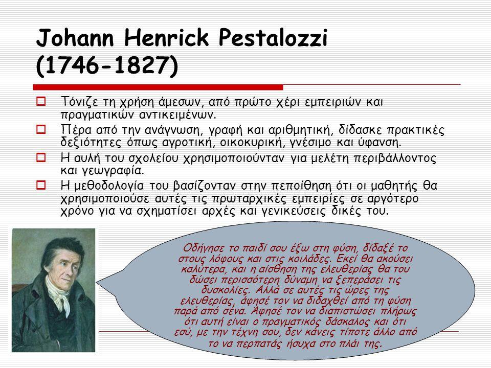 Johann Henrick Pestalozzi (1746-1827)