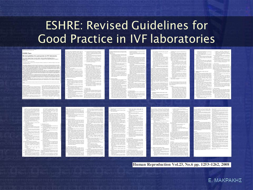 ESHRE: Revised Guidelines for Good Practice in IVF laboratories