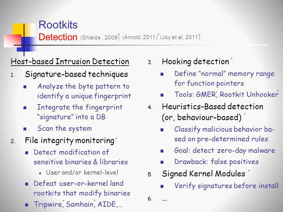 Rootkits Detection Host-based Intrusion Detection