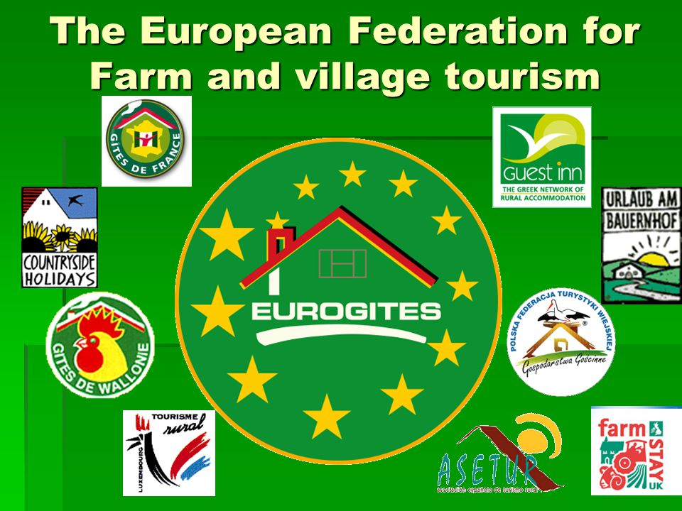 The European Federation for Farm and village tourism
