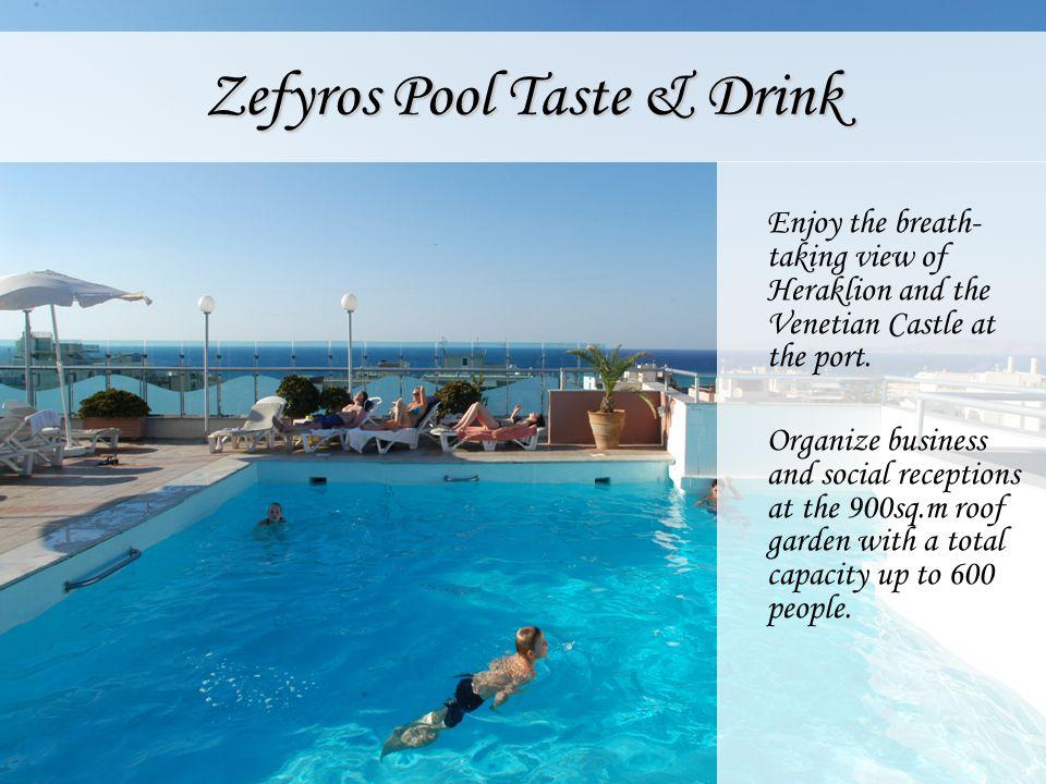 Zefyros Pool Taste & Drink