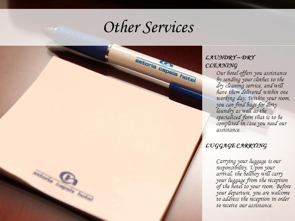 Other Services LAUNDRY – DRY CLEANING