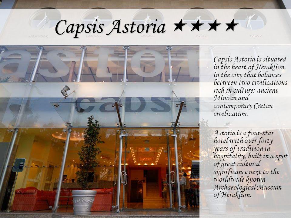 Capsis Astoria ««««