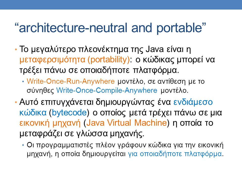 architecture-neutral and portable