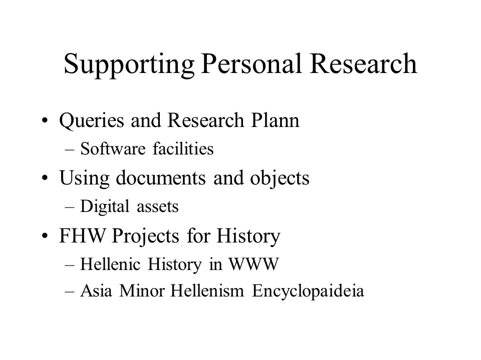 Supporting Personal Research