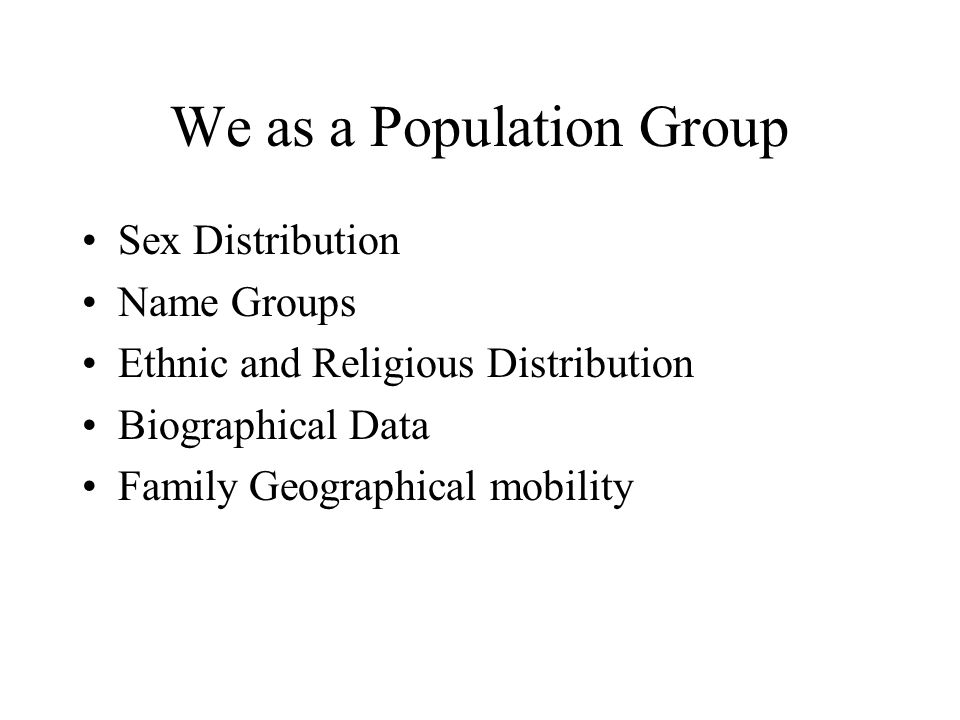 We as a Population Group