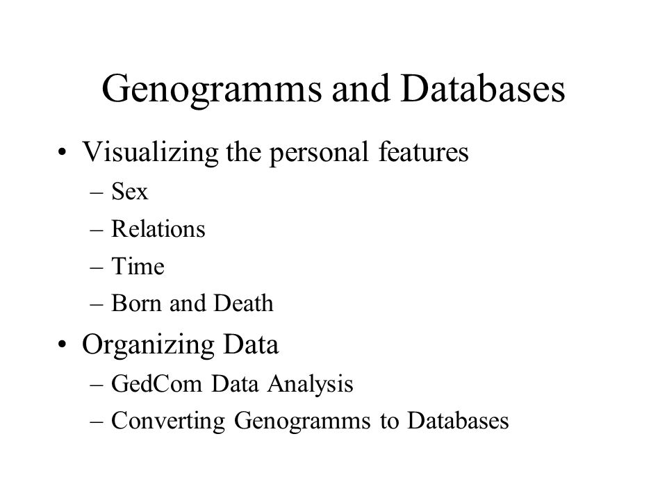 Genogramms and Databases