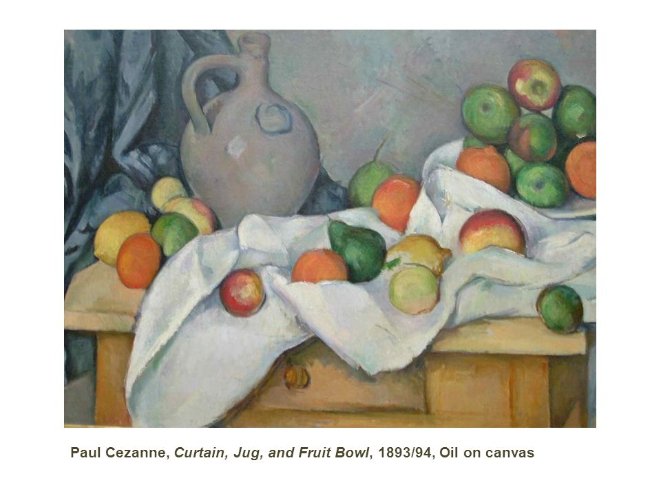 Paul Cezanne, Curtain, Jug, and Fruit Bowl, 1893/94, Oil on canvas