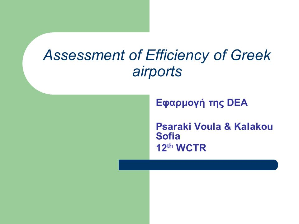 Assessment of Efficiency of Greek airports