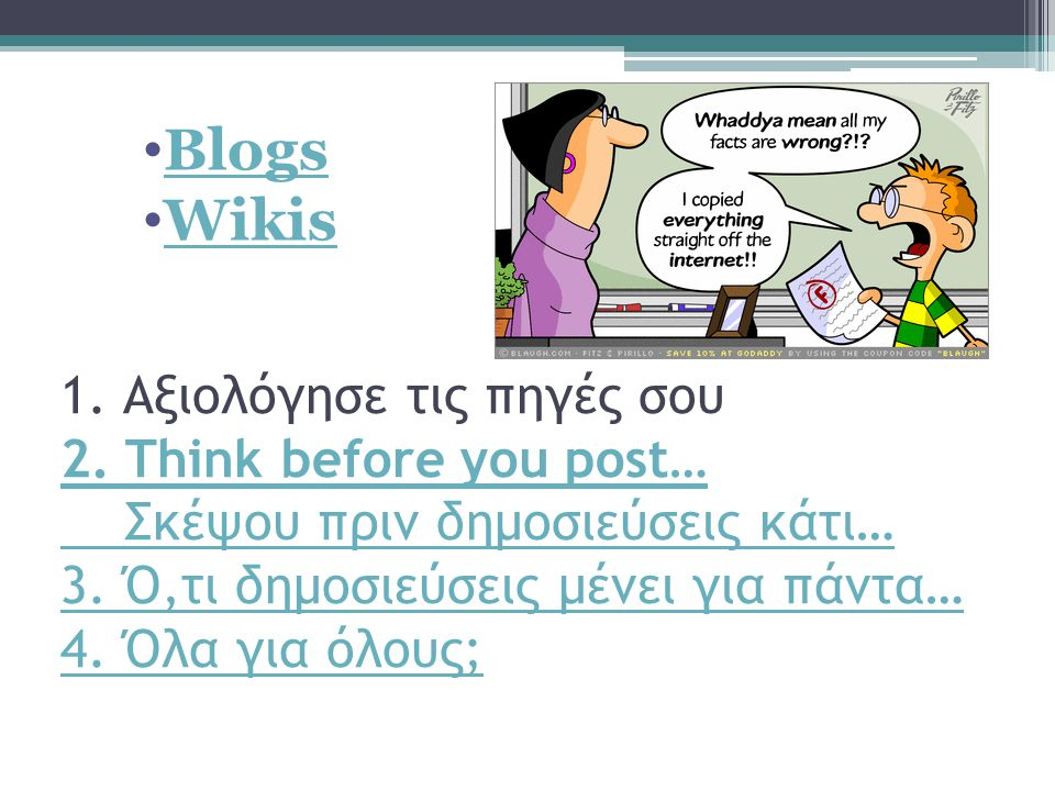 Blogs Wikis.
