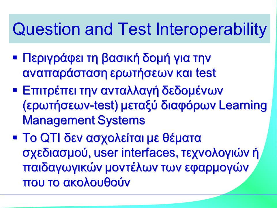 Question and Test Interoperability