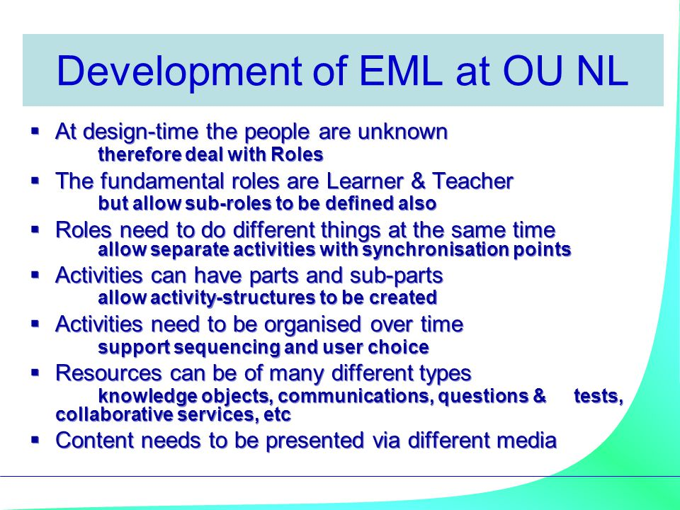 Development of EML at OU NL