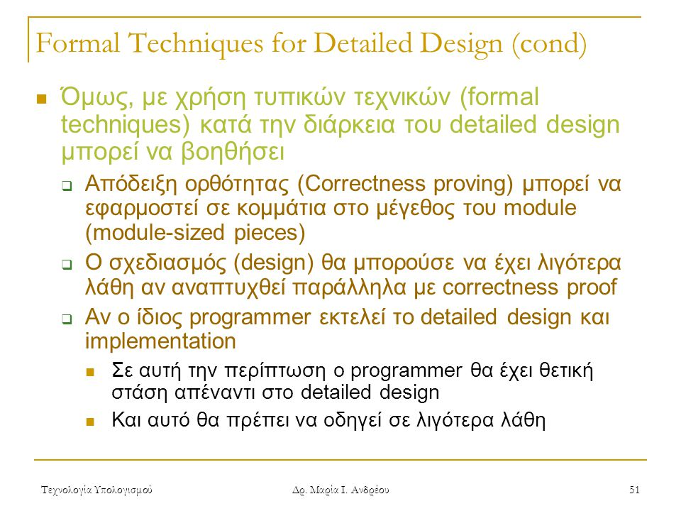 Formal Techniques for Detailed Design (cond)