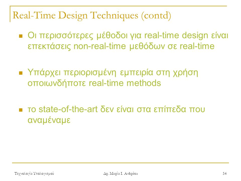 Real-Time Design Techniques (contd)