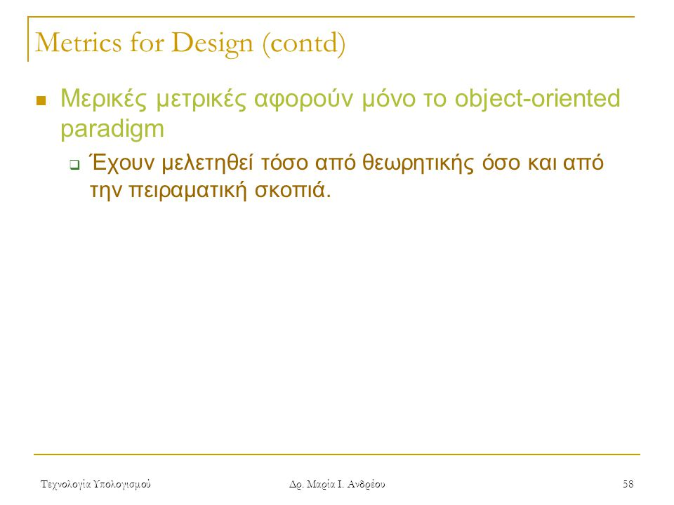 Metrics for Design (contd)