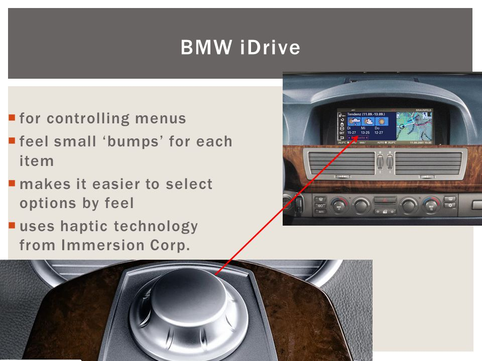 BMW iDrive for controlling menus feel small 'bumps' for each item