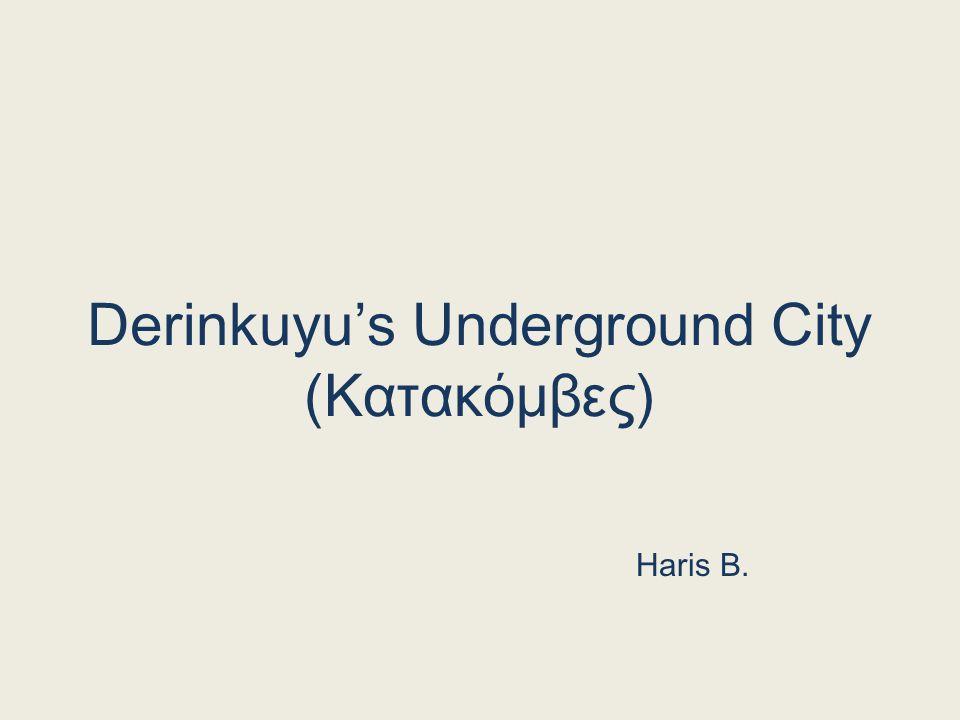 Derinkuyu's Underground City (Κατακόμβες)