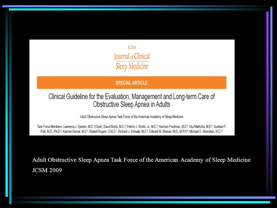 Adult Obstructive Sleep Apnea Task Force of the American Academy of Sleep Medicine