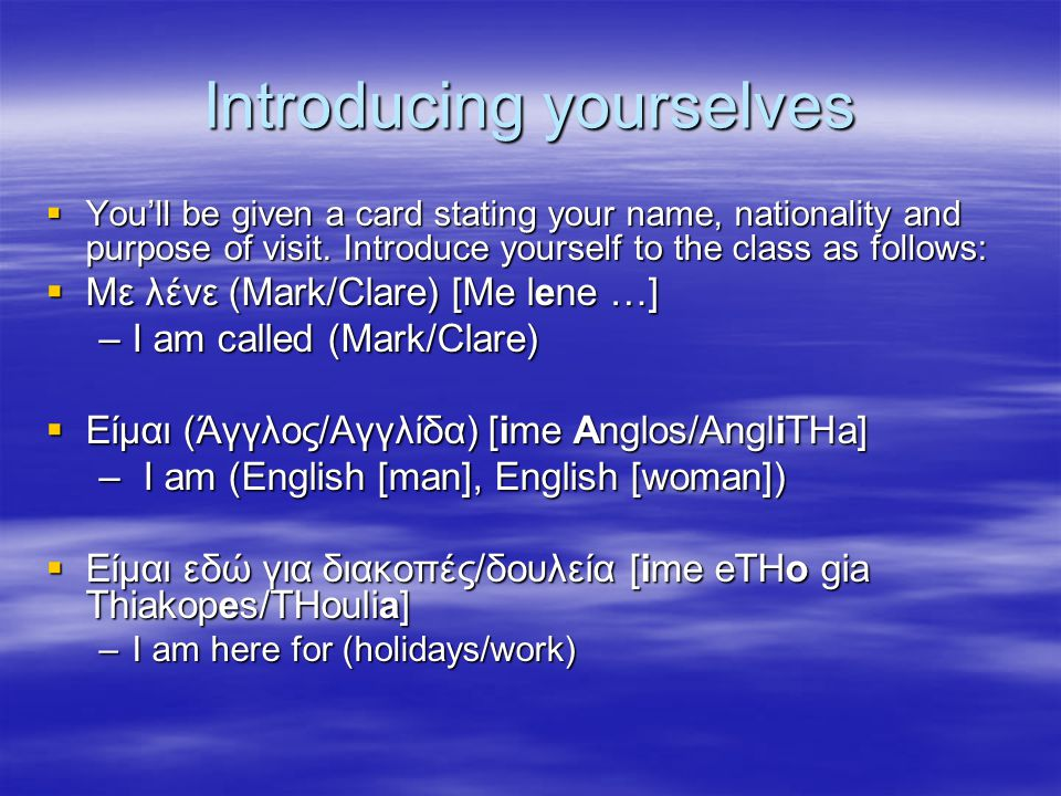Introducing yourselves