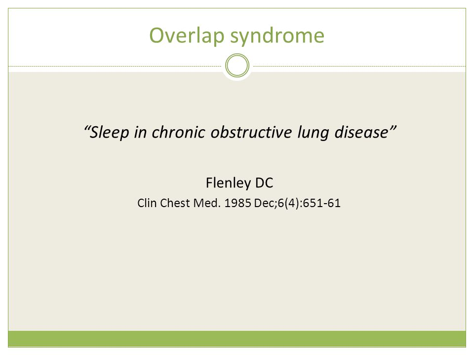 Overlap syndrome Sleep in chronic obstructive lung disease