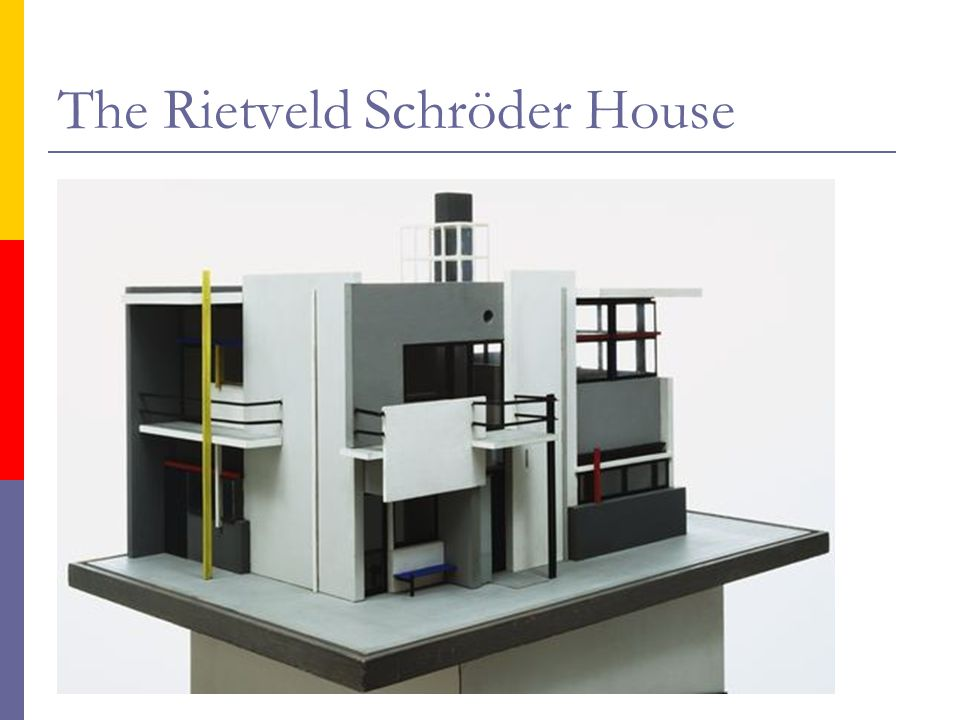 The Rietveld Schröder House