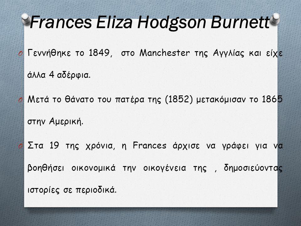 Frances Eliza Hodgson Burnett