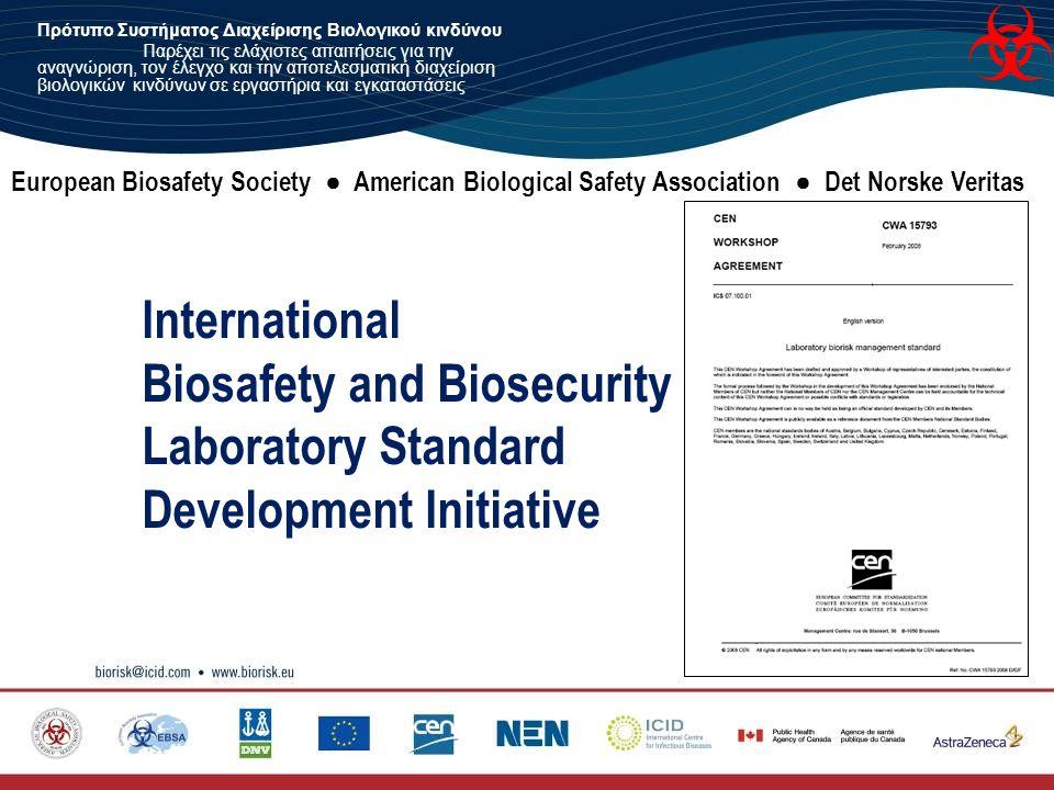 Biosafety and Biosecurity Laboratory Standard Development Initiative