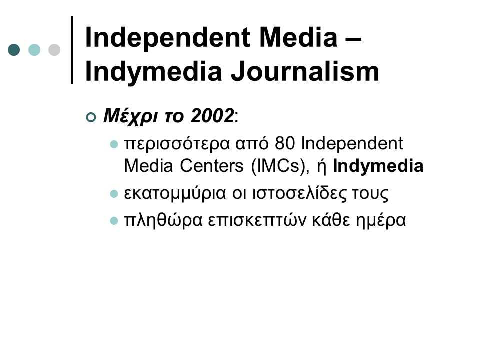 Independent Media – Indymedia Journalism