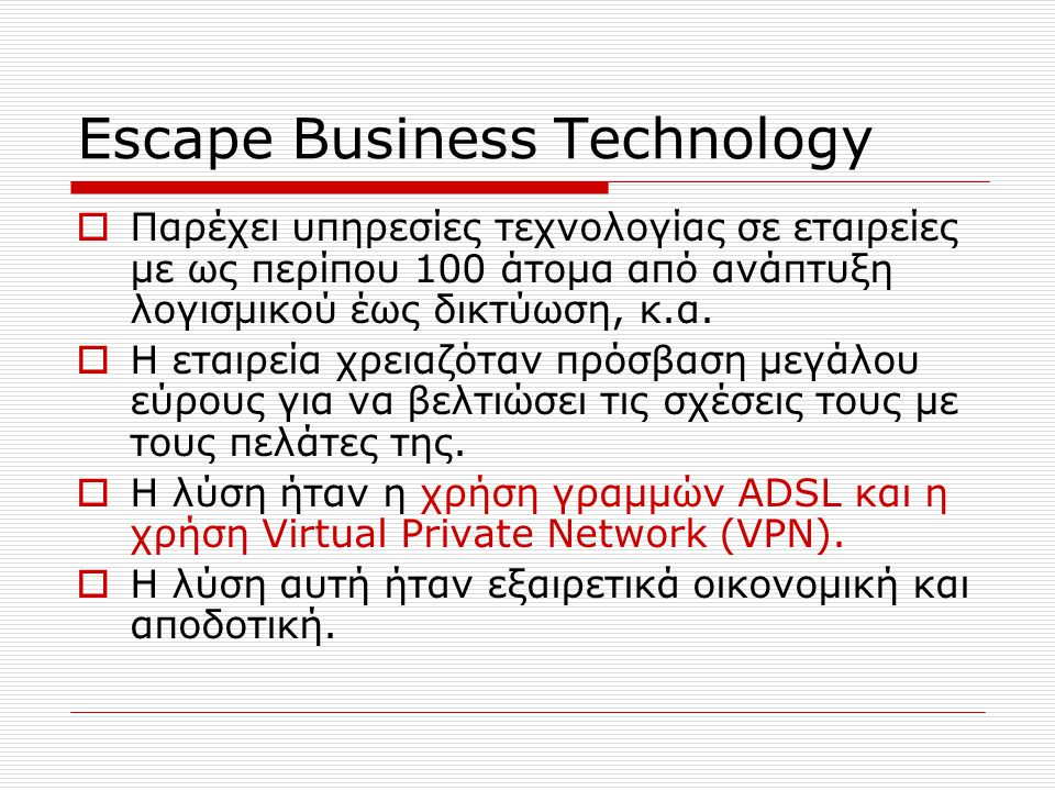 Escape Business Technology