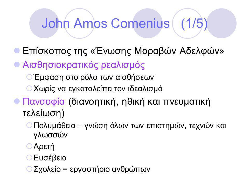 John Amos Comenius (1/5) Επίσκοπος της «Ένωσης Μοραβών Αδελφών»