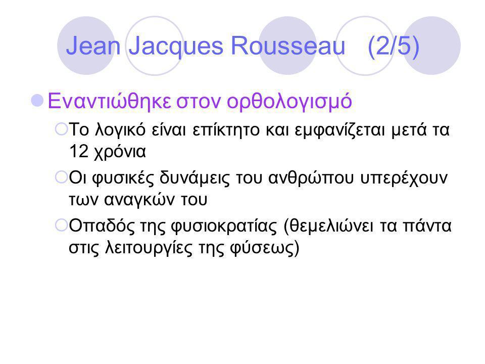 Jean Jacques Rousseau (2/5)