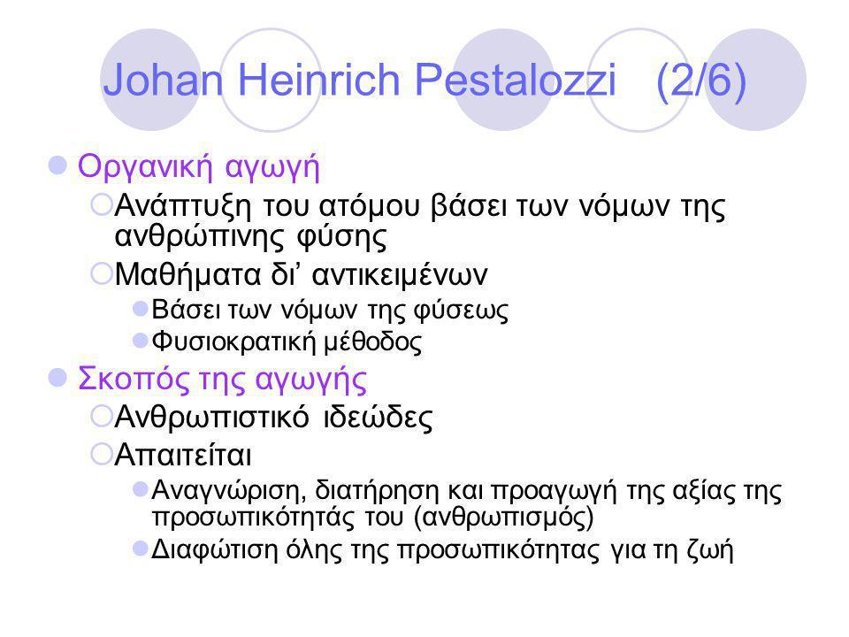 Johan Heinrich Pestalozzi (2/6)
