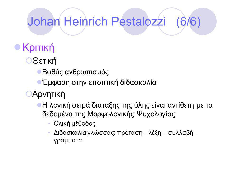 Johan Heinrich Pestalozzi (6/6)