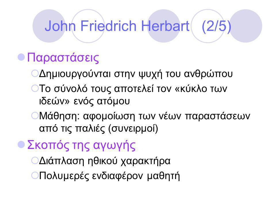John Friedrich Herbart (2/5)