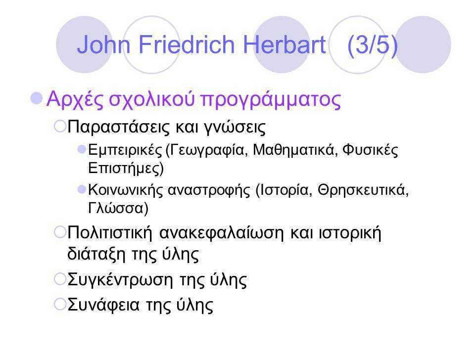 John Friedrich Herbart (3/5)