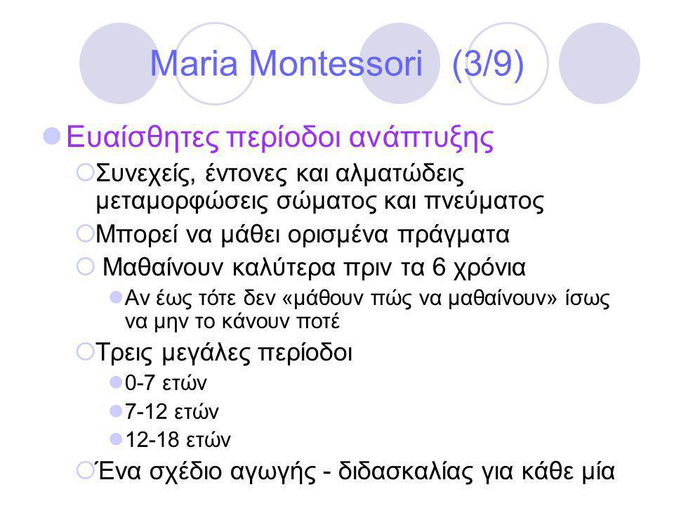 Maria Montessori (3/9) Ευαίσθητες περίοδοι ανάπτυξης