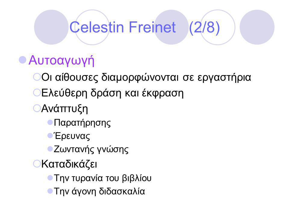 Celestin Freinet (2/8) Αυτοαγωγή
