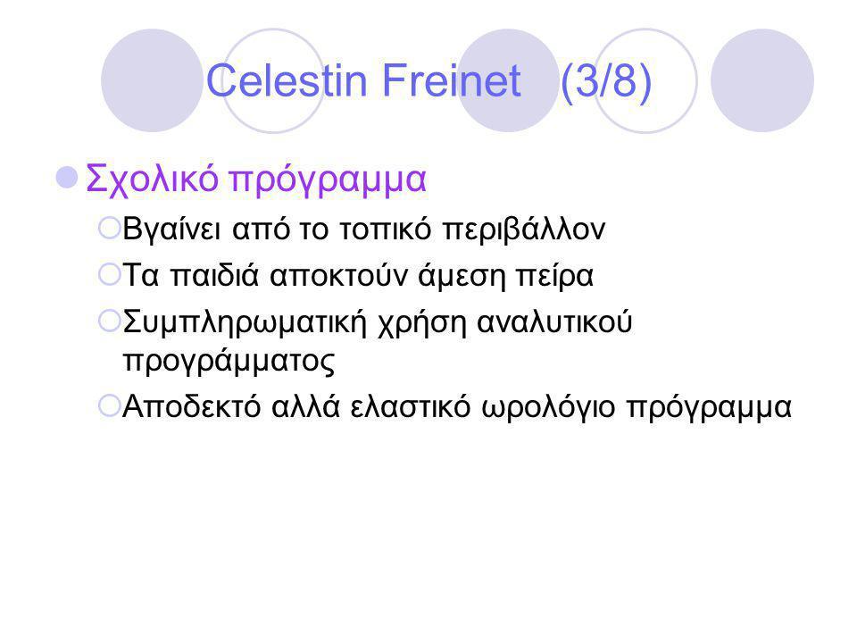 Celestin Freinet (3/8) Σχολικό πρόγραμμα