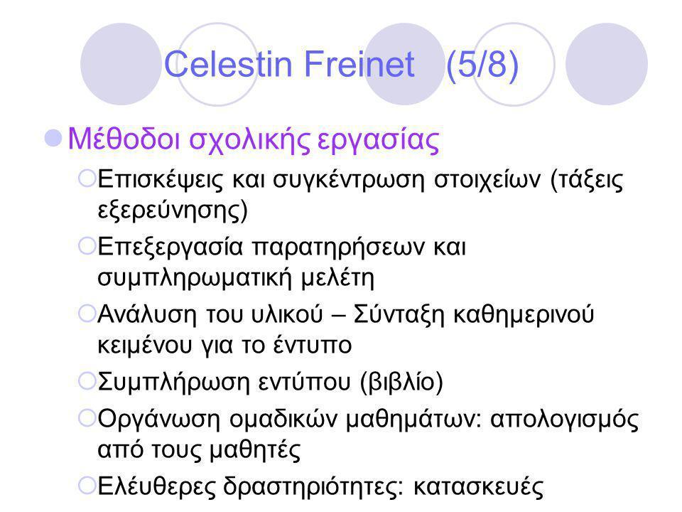 Celestin Freinet (5/8) Μέθοδοι σχολικής εργασίας