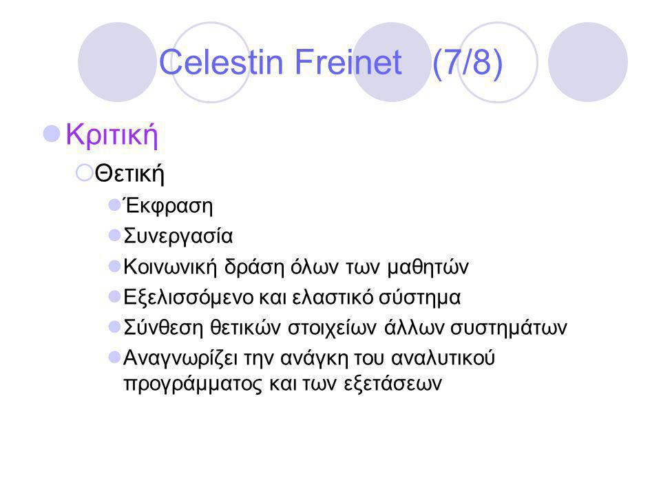 Celestin Freinet (7/8) Κριτική Θετική Έκφραση Συνεργασία