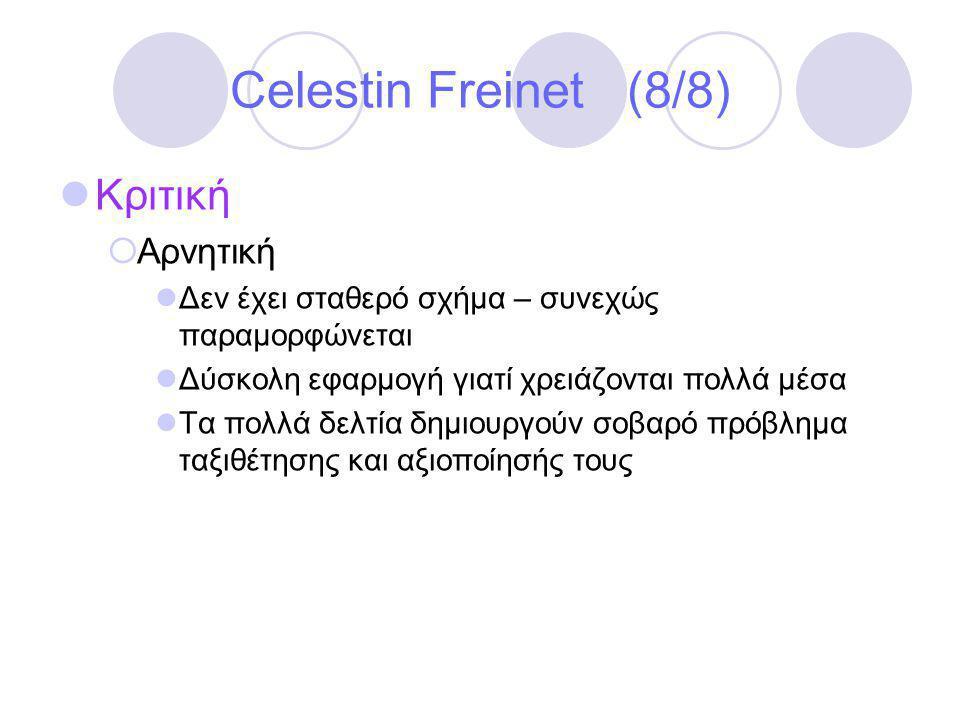 Celestin Freinet (8/8) Κριτική Αρνητική
