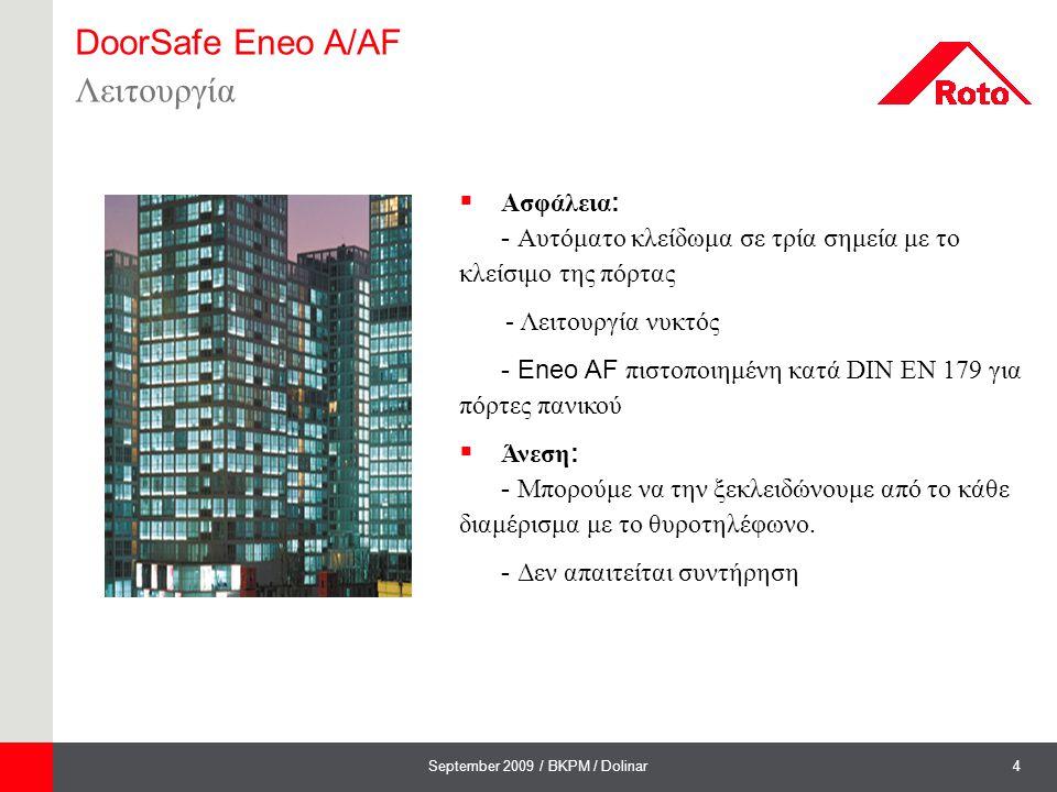 DoorSafe Eneo A/AF Λειτουργία