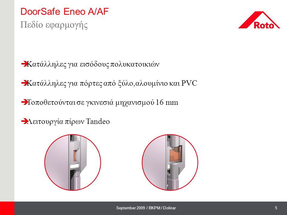 DoorSafe Eneo A/AF Πεδίο εφαρμογής