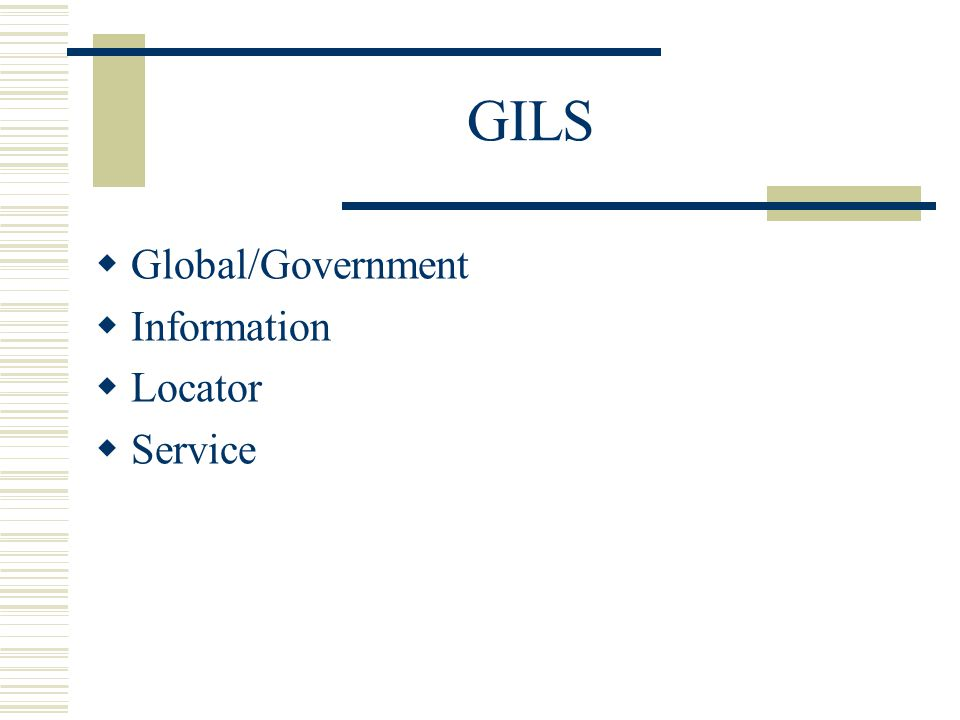 GILS Global/Government Information Locator Service
