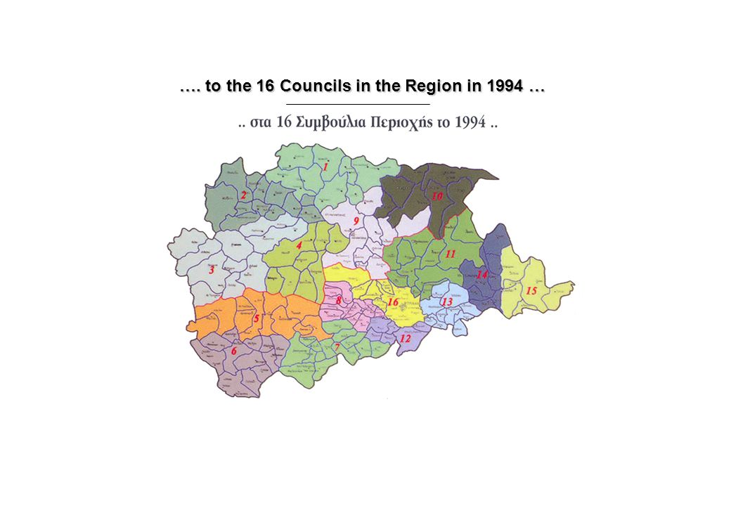 …. to the 16 Councils in the Region in 1994 …